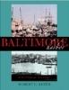 9780801879807 : baltimore-harbor-3rd-edition-keith