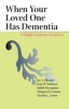 9780801881138 : when-your-loved-one-has-dementia-glenner-stehman-davagnino