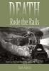 9780801882364 : death-rode-the-rails-aldrich