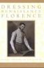 9780801882647 : dressing-renaissance-florence-frick