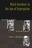 9780801882708 : black-inventors-in-the-age-of-segregation-fouche