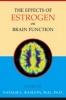 9780801882821 : the-effects-of-estrogen-on-brain-function-rasgon
