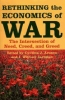 9780801882982 : rethinking-the-economics-of-war-arnson-zartman
