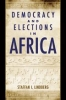 9780801883330 : democracy-and-elections-in-africa-lindberg