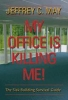 9780801883422 : my-office-is-killing-me-may