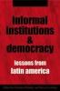 9780801883521 : informal-institutions-and-democracy-helmke-levitsky