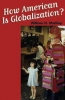 9780801883538 : how-american-is-globalization-marling