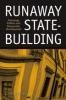 9780801883651 : runaway-state-building-odwyer