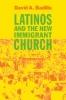 9780801883880 : latinos-and-the-new-immigrant-church-badillo