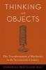 9780801884269 : thinking-with-objects-bertoloni-meli