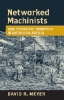 9780801884719 : networked-machinists-meyer