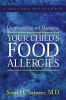 9780801884924 : understanding-and-managing-your-childs-food-allergies-sicherer
