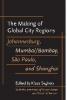 9780801885150 : the-making-of-global-city-regions-segbers