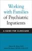 9780801885761 : working-with-families-of-psychiatric-inpatients-heru-drury