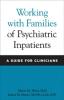 9780801885778 : working-with-families-of-psychiatric-inpatients-heru-drury