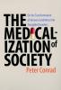 9780801885853 : the-medicalization-of-society-conrad
