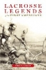9780801886294 : lacrosse-legends-of-the-first-americans-vennum