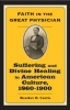 9780801886867 : faith-in-the-great-physician-curtis