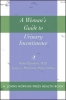 9780801887338 : a-womans-guide-to-urinary-incontinence-genadry-mostwin