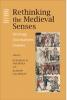 9780801887369 : rethinking-the-medieval-senses-nichols-kablitz-calhoun