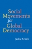 9780801887444 : social-movements-for-global-democracy-smith