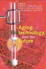 9780801887888 : aging-biotechnology-and-the-future-read-green-smyer