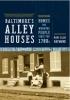 9780801888342 : baltimores-alley-houses-hayward