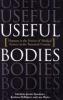 9780801889684 : useful-bodies-goodman-mcelligott