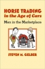 9780801889974 : horse-trading-in-the-age-of-cars-gelber