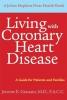 9780801890253 : living-with-coronary-heart-disease-granato