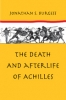 9780801890291 : the-death-and-afterlife-of-achilles-burgess