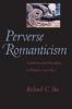 9780801890413 : perverse-romanticism-sha