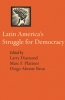 9780801890598 : latin-americas-struggle-for-democracy-diamond-plattner-abente-brun
