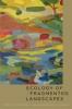 9780801891380 : ecology-of-fragmented-landscapes-collinge-forman