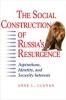 9780801891571 : the-social-construction-of-russias-resurgence-clunan