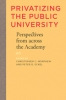 9780801891649 : privatizing-the-public-university-morphew-eckel
