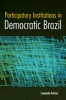 9780801891809 : participatory-institutions-in-democratic-brazil-avritzer