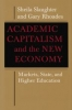 9780801892332 : academic-capitalism-and-the-new-economy-slaughter-rhoades
