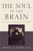 9780801892363 : the-soul-in-the-brain-trimble