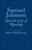 9780801892424 : samuel-johnson-and-the-life-of-reading-demaria