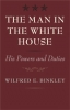 9780801892660 : the-man-in-the-white-house-binkley
