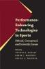 9780801893612 : performance-enhancing-technologies-in-sports-murray-maschke-wasunna