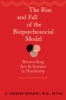 9780801893902 : the-rise-and-fall-of-the-biopsychosocial-model-ghaemi