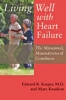 9780801894237 : living-well-with-heart-failure-the-misnamed-misunderstood-condition-kasper-knudson
