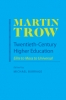 9780801894411 : twentieth-century-higher-education-trow-burrage