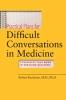 9780801895579 : practical-plans-for-difficult-conversations-in-medicine-buckman