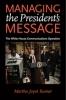 9780801895593 : managing-the-presidents-message-kumar