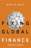 9780801895739 : fixing-global-finance-2nd-edition-wolf