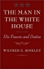 9780801896156 : the-man-in-the-white-house-binkley