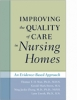 9780801897184 : improving-the-quality-of-care-in-nursing-homes-wan-breen-zhang